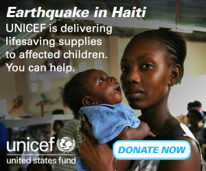 Help Victims of Earthquake in Haiti through UNICEF.