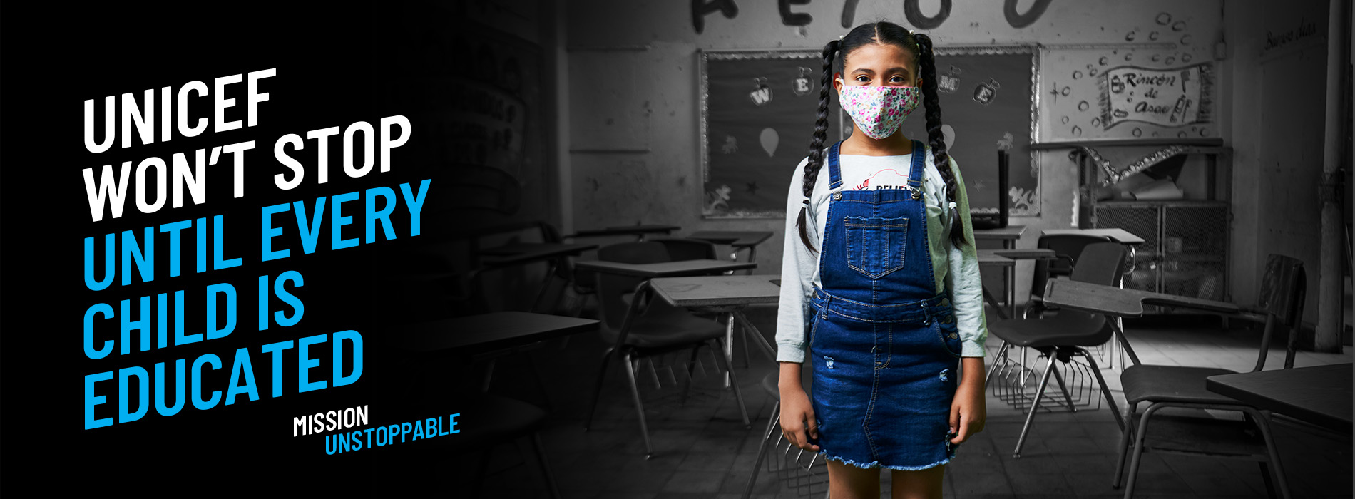 UNICEF won't stop until every child is educated. Mission Unstoppable
