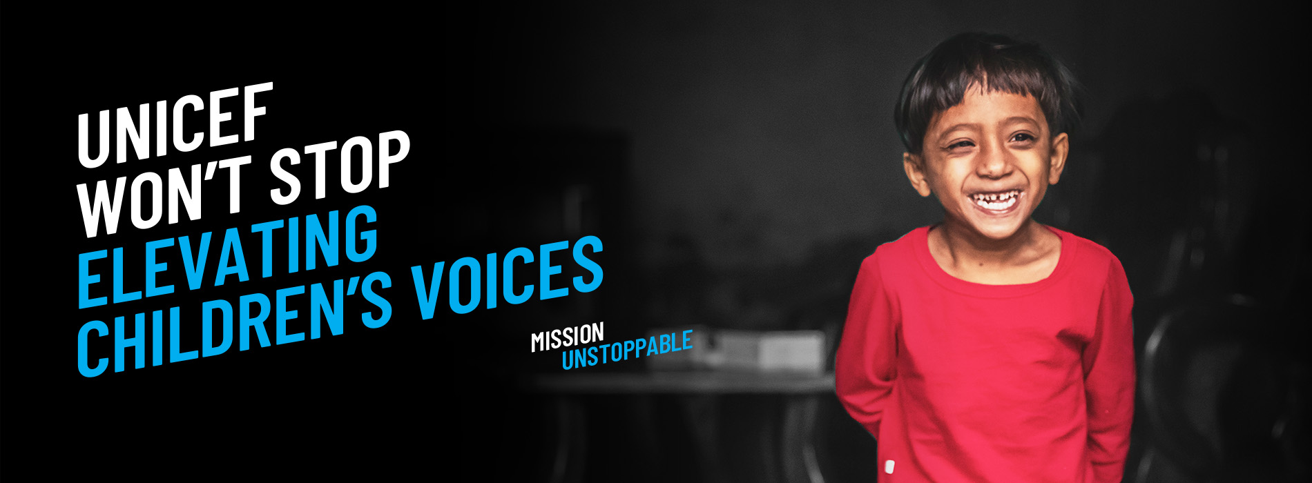 UNICEF won't stop elevating children's voices. Mission Unstoppable
