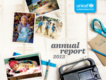 2013 U.S. Fund for UNICEF Annual Report